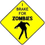 I Brake For Zombies